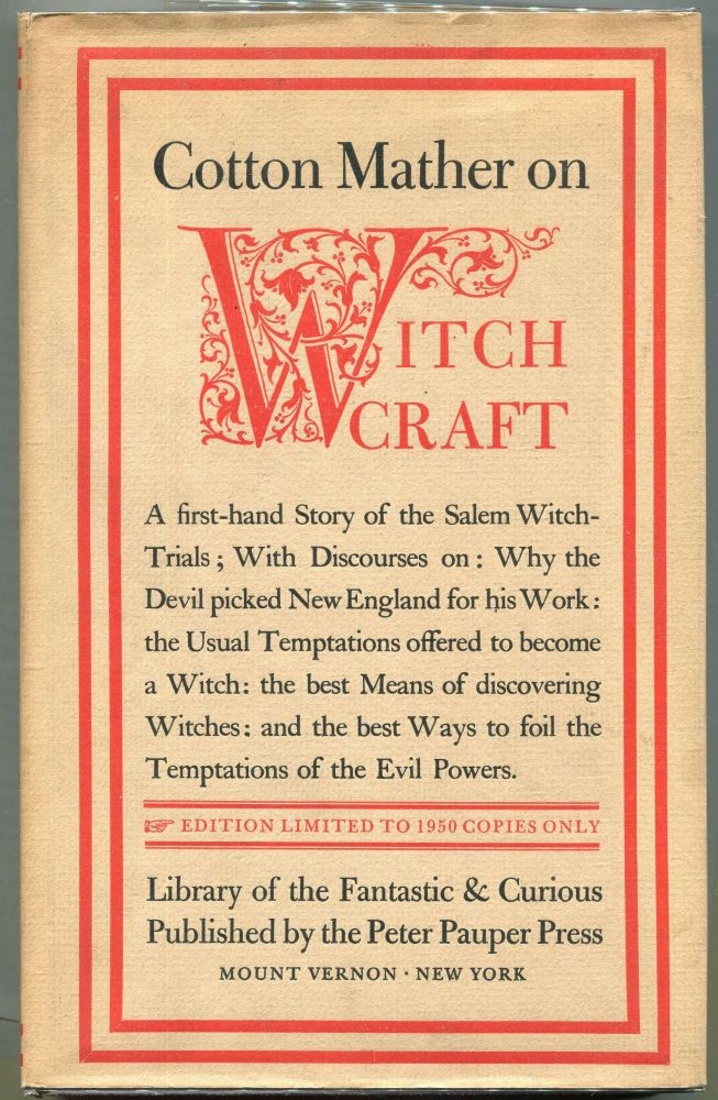 Cotton Mather on Witchcraft; Being the Wonders of the Invisible World. Cotton Mather.