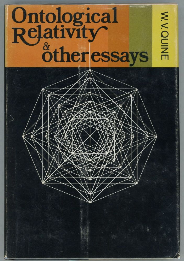 Ontological Relativity and Other Essays. W. V. Quine.