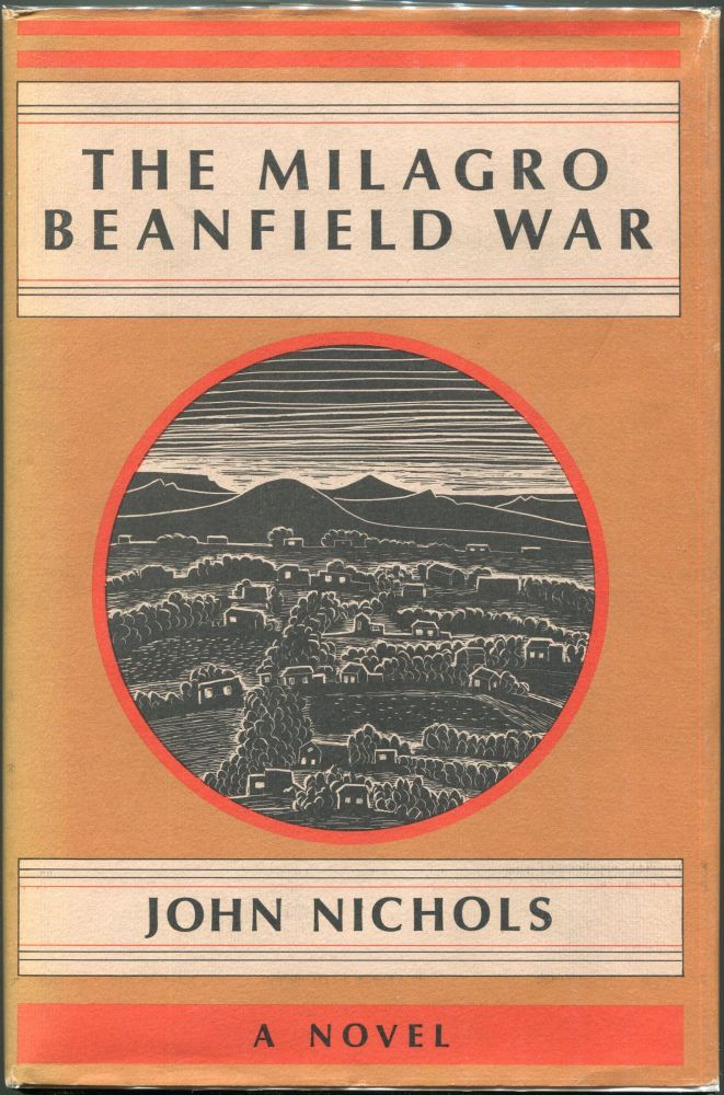 The Milagro Beanfield War. John Nichols.