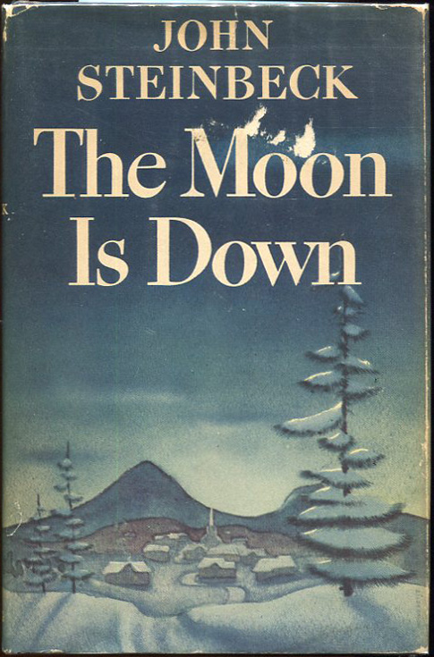 The Moon is Down. John Steinbeck.