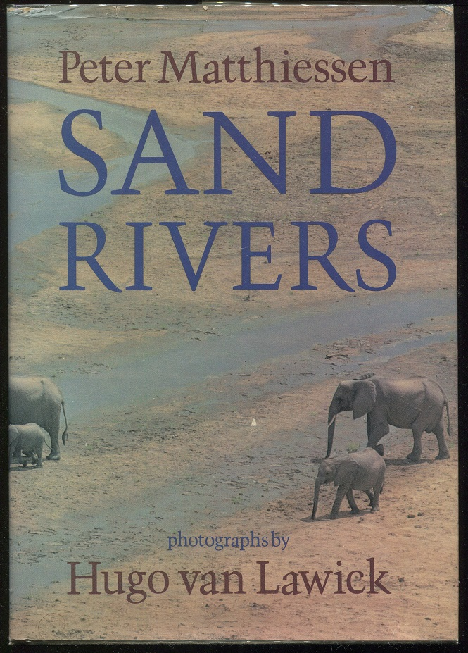Sand Rivers. Peter Matthiessen.