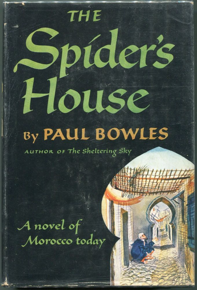 The Spider's House. Paul Bowles.