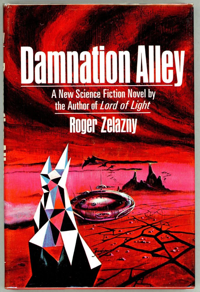 Damnation Alley. Roger Zelazny.