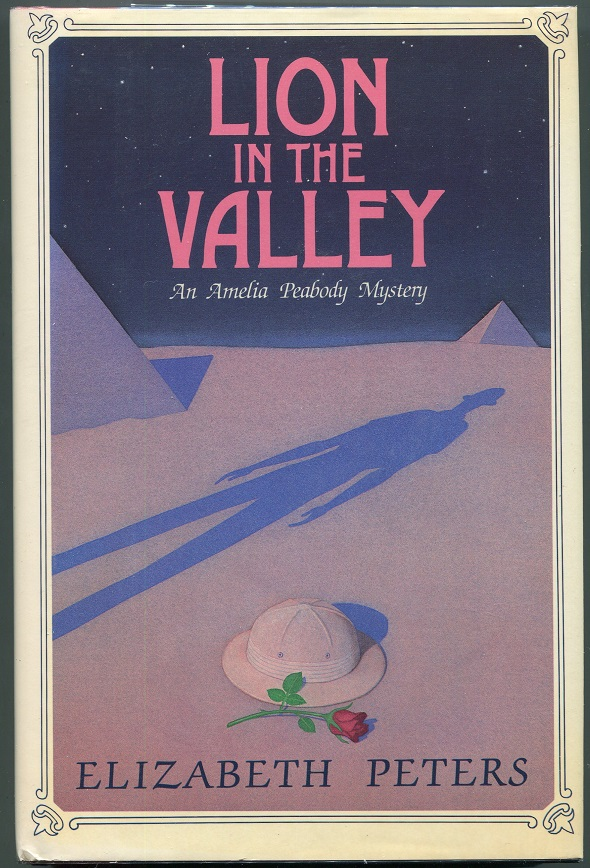 Lion in the Valley; An Amelia Peabody Mystery