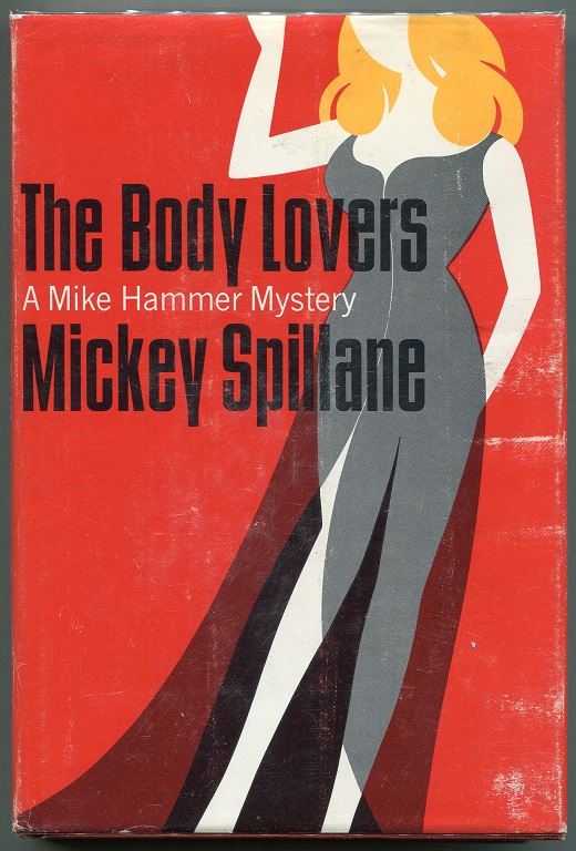 The Body Lovers. Mickey Spillane.