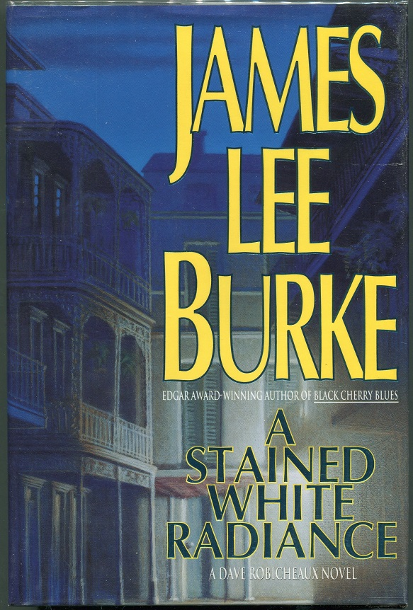 A Stained White Radiance. James Lee Burke.