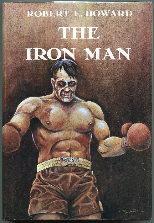 The Iron Man and Other Tales of the Ring. Robert E. Howard.