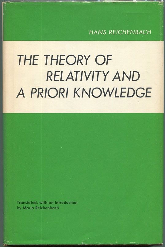 The Theory of Relativity and A Priori Knowledge. Hans Reichenbach.