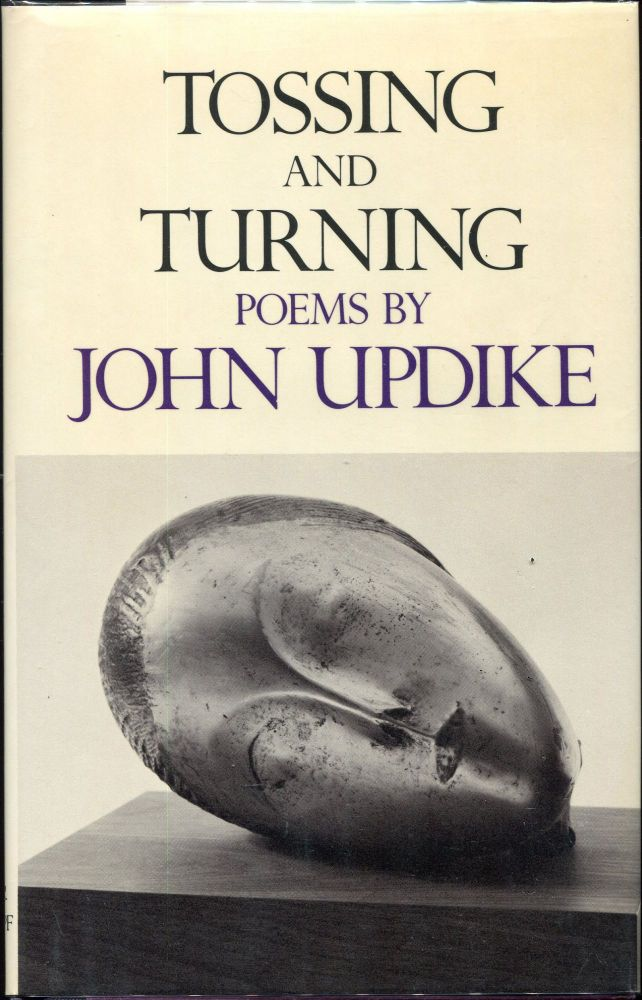 Tossing and Turning; Poems. John Updike.