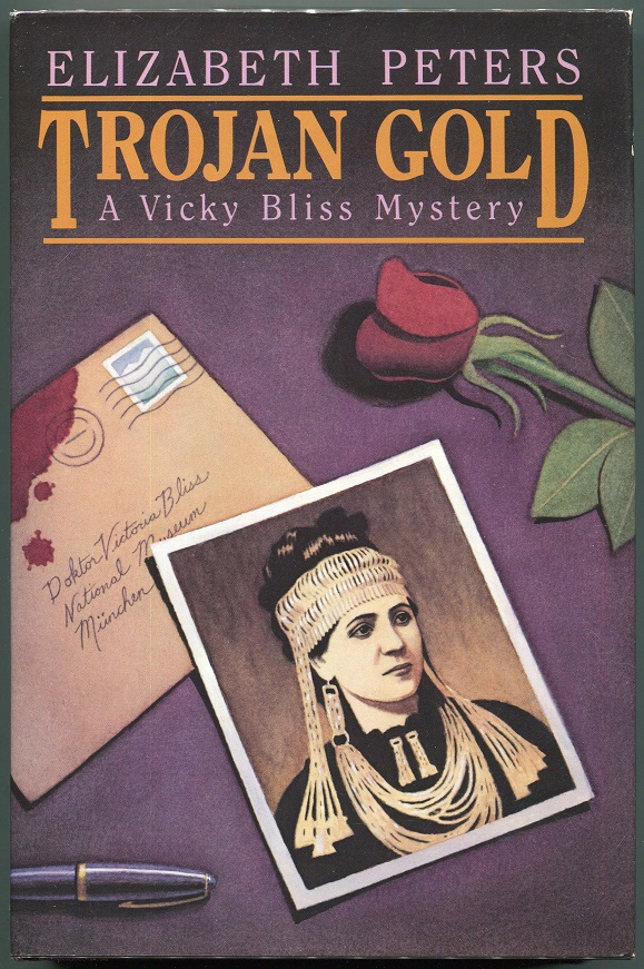 Trojan Gold; A Vicky Bliss Mystery. Elizabeth Peters, Barbara Mertz.