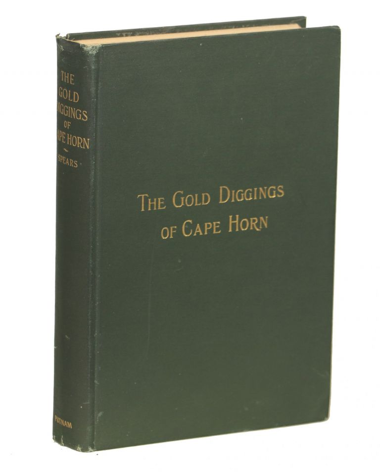 The Gold Diggings of Cape Horn; A Study of Life in Tierra del Fuego and Patagonia
