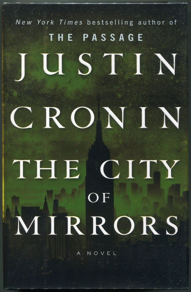 The City of Mirrors. Justin Cronin.