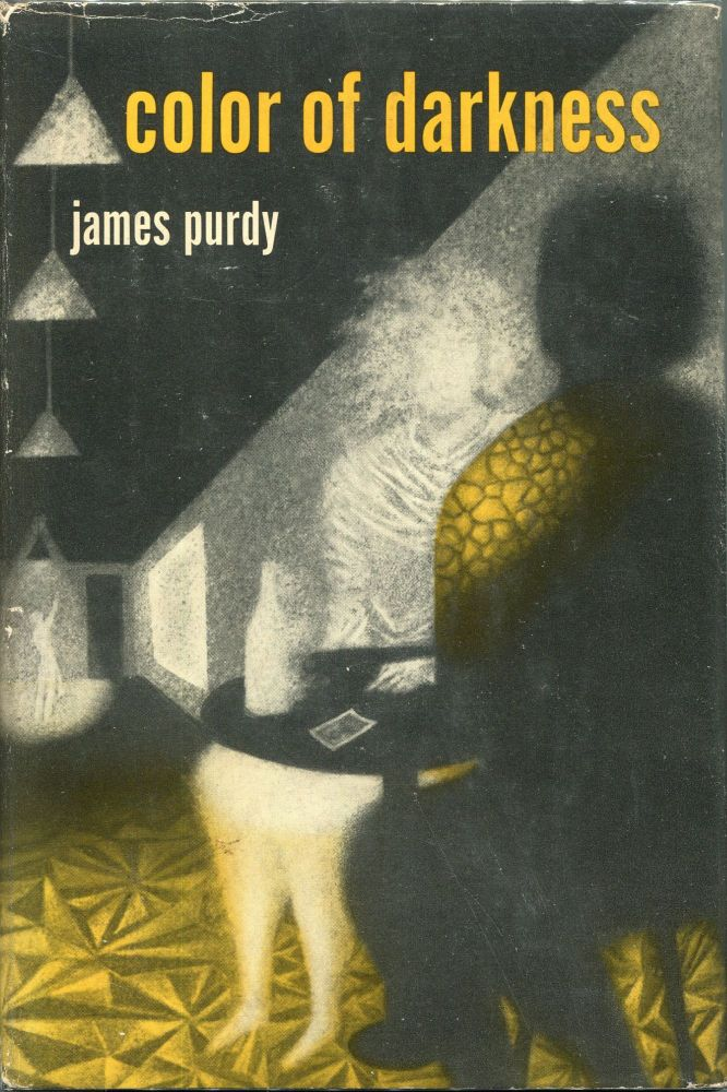 Color of Darkness. James Purdy.