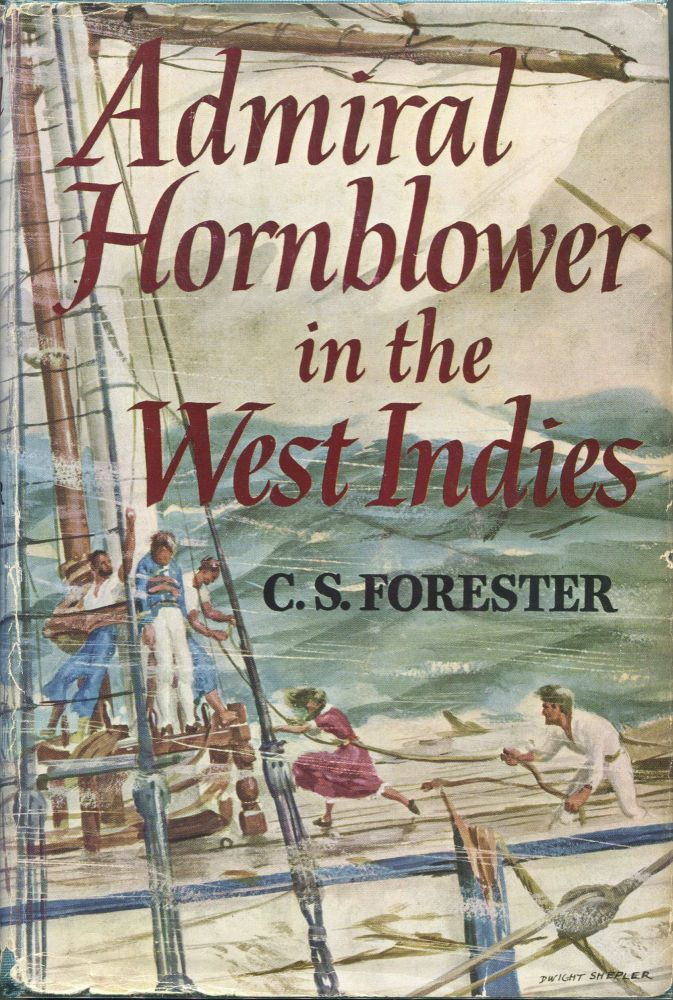 Admiral Hornblower in the West Indies. C. S. Forester.