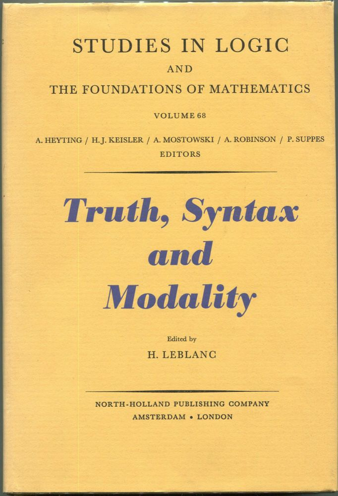 Truth, Syntax and Modality; Proceedings of the Temple University Conference on Alternative Semantics. H. Leblanc.