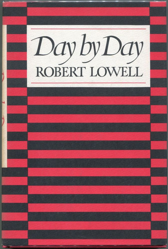 Day by Day. Robert Lowell.