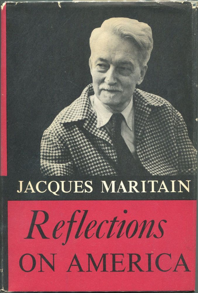 Reflections on America. Jacques Maritain.