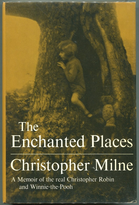 The Enchanted Places. Christopher Milne.