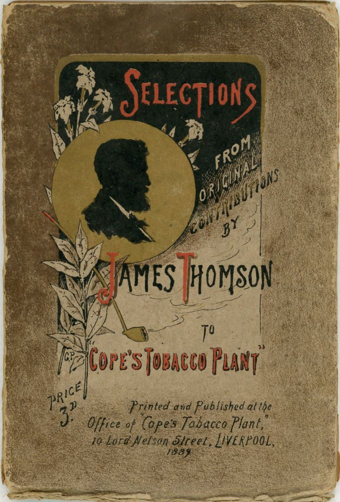 Selections from Original Contributions by James Thomson to Cope's Tobacco Plant. James Thomson.