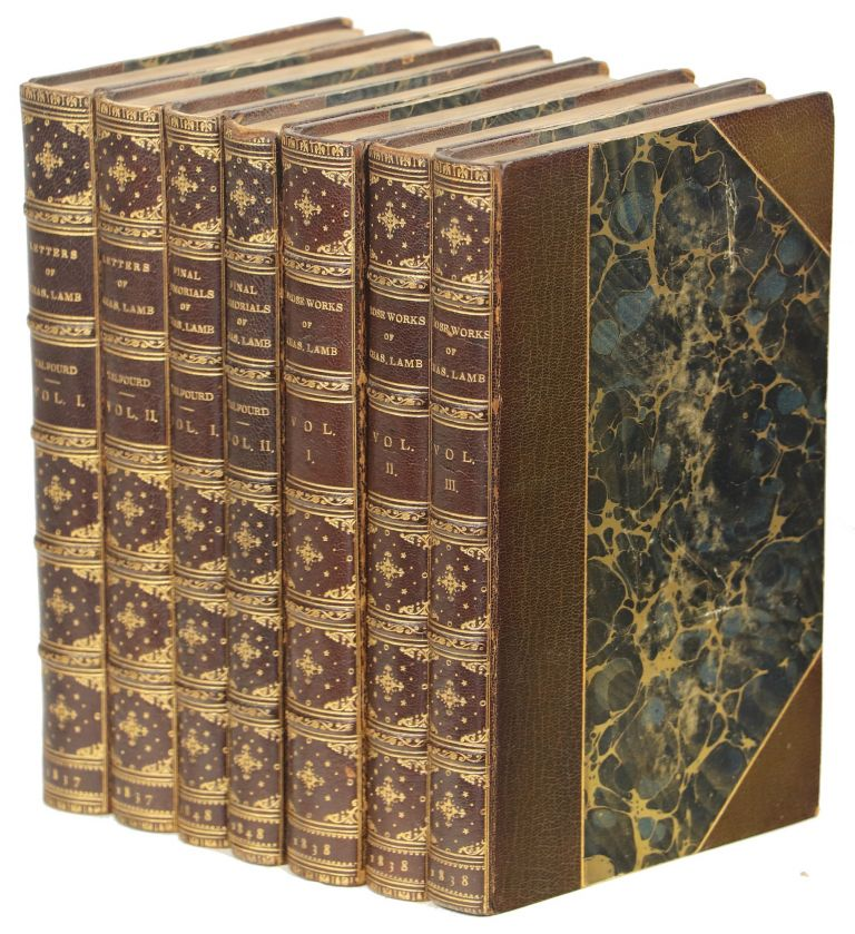 The Letters of Charles Lamb, with A Sketch of His Life; The Prose Works of Charles Lamb; Final Memorials of Charles Lamb: Consisting Chiefly of His Letters not Before Published, with Sketches of Some of His Companions. Charles Lamb, Thomas Noon Talfourd.