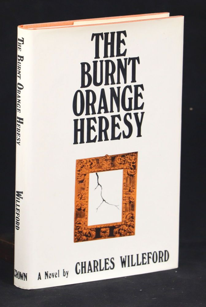 The Burnt Orange Heresy. Charles Willeford.