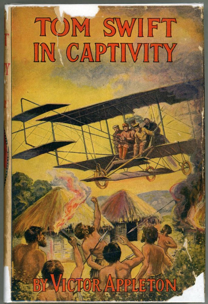 Tom Swift in Captivity; Or A Daring Escape by Airship. Victor Appleton.