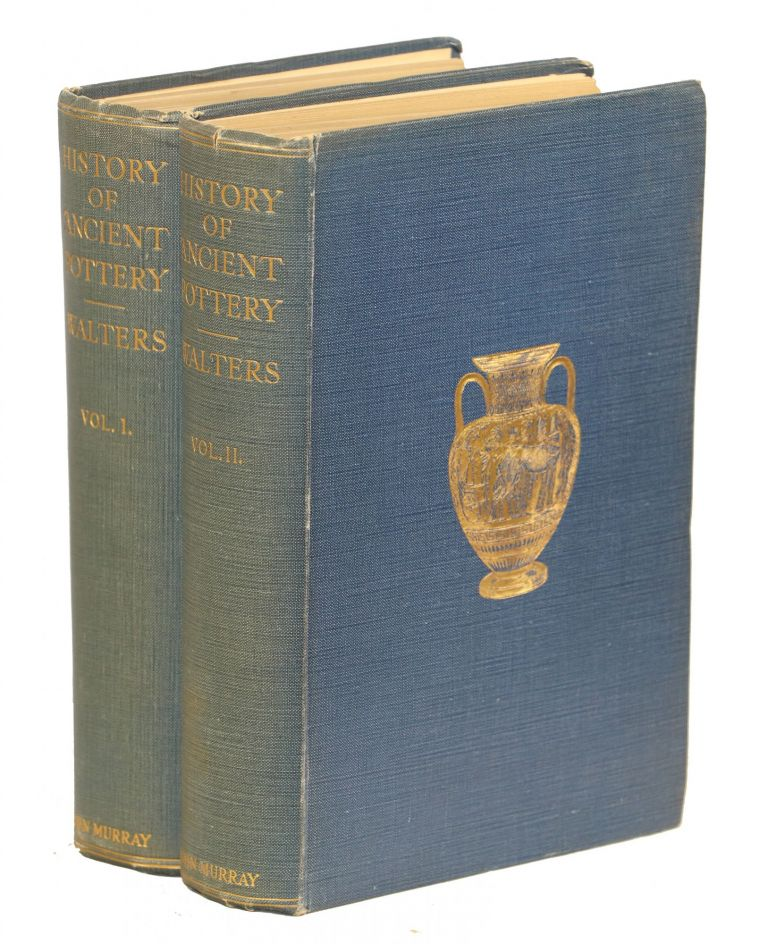 History of Ancient Pottery; Greek, Etruscan, and Roman. H. B. Walters.