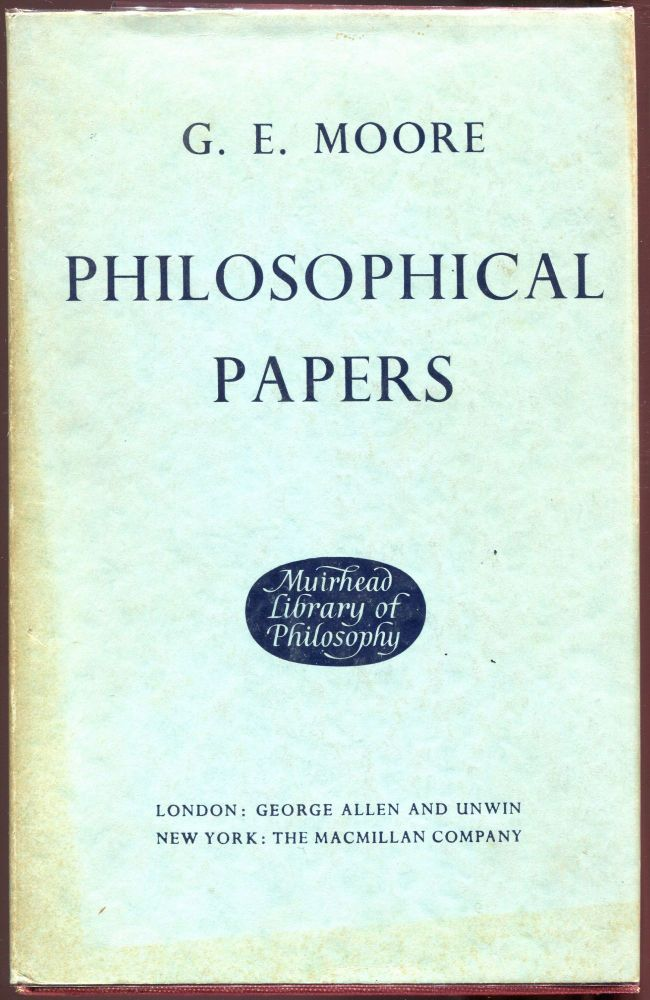 Philosophical Papers. George Edward Moore, G E.