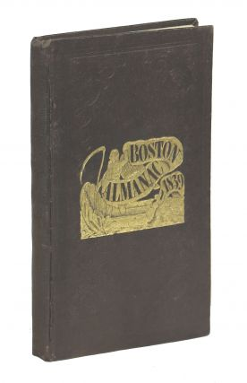 The Boston Almanac, for the Year 1839. S. N. Dickinson