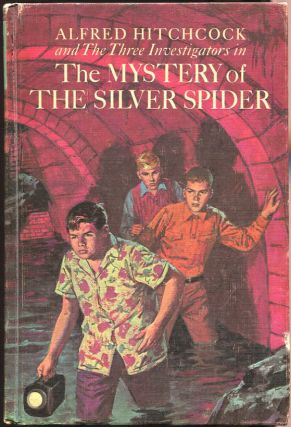 The Mystery of the Silver Spider. Robert Arthur