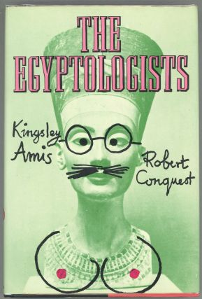 The Egyptologists. Kingsley Amis, Robert Conquest