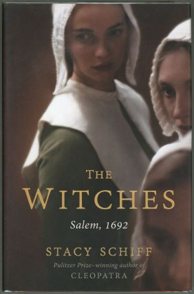 The Witches; Salem, 1692. Stacy Schiff