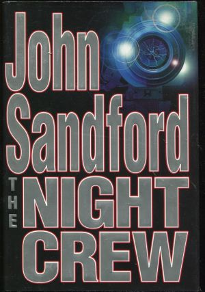 The Night Crew. John Sandford, John Roswell Camp