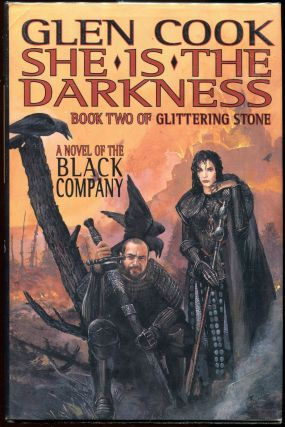 She Is the Darkness; Book Two of Glittering Stone. Glen Cook.