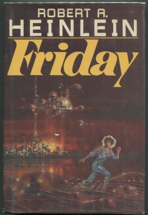 Friday. Robert A. Heinlein