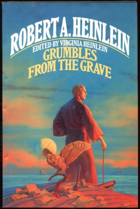 Grumbles from the Grave. Robert A. Heinlein