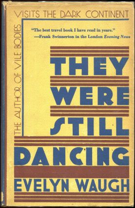 They Were Still Dancing. Evelyn Waugh