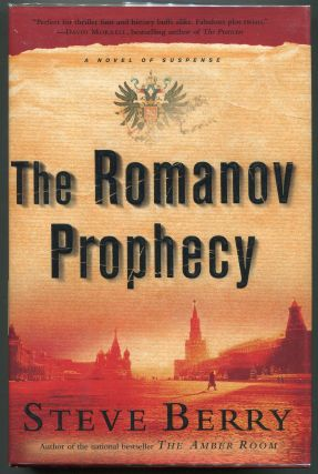 The Romanov Prophecy; A Novel Of Suspense. Steve Berry