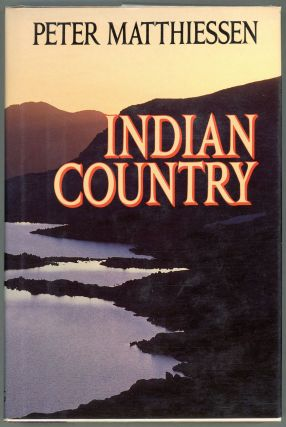 Indian Country. Peter Matthiessen