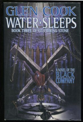 Water Sleeps; Book Three of Glittering Stone. Glen Cook