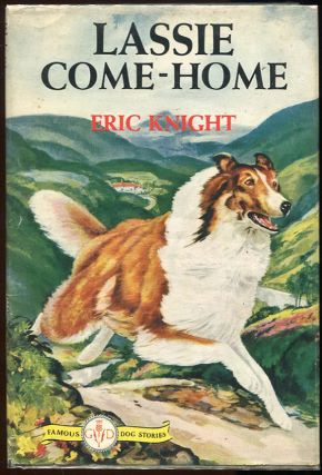 Lassie Come Home. Eric Knight.