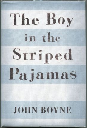 The Boy in the Striped Pajamas; A Fable. John Boyne