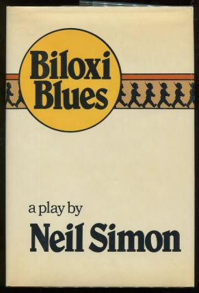 Biloxi Blues. Neil Simon