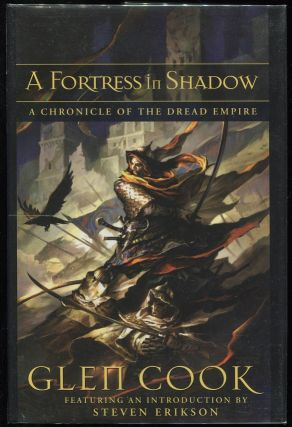 A Fortress in Shadow; A Chronicle of the Dread Empire. Glen Cook