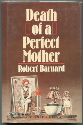 Death of a Perfect Mother. Robert Barnard