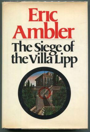 The Siege of the Villa Lipp. Eric Ambler