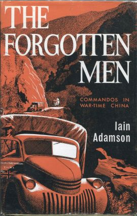 The Forgotten Men. Iain Adamson