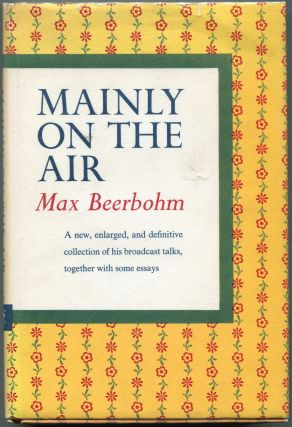 Mainly on the Air. Max Beerbohm