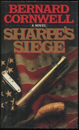 Sharpe's Siege; Richard Sharpe and the Winter Campaign, 1814. Bernard Cornwell