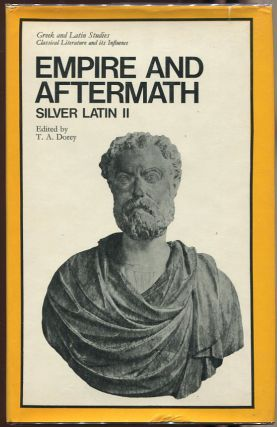 Empire and Aftermath; Silver Latin II. T. A. Dorey